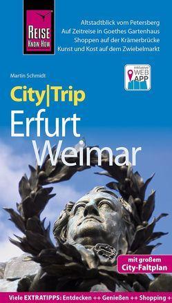 Reise Know-How CityTrip Erfurt und Weimar von Schmidt,  Martin