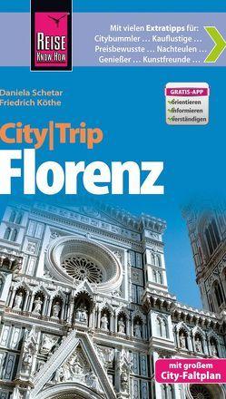 Reise Know-How CityTrip Florenz von Köthe,  Friedrich, Schetar,  Daniela