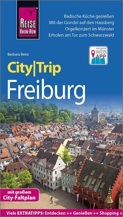 Reise Know-How CityTrip Freiburg von Benz,  Barbara