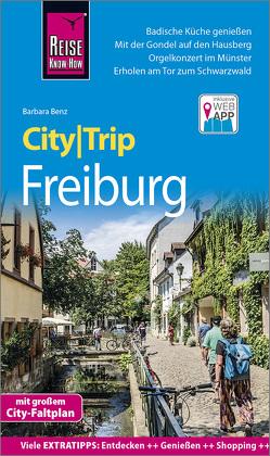 Reise Know-How CityTrip Freiburg von Benz,  Barbara