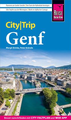 Reise Know-How CityTrip Genf von Brinke,  Margit, Kränzle,  Peter