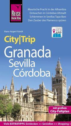 Reise Know-How CityTrip Granada, Sevilla, Córdoba von Fründt,  Hans-Jürgen