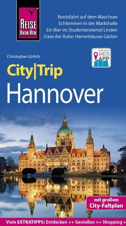 Reise Know-How CityTrip Hannover von Görlich,  Christopher