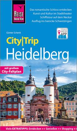 Reise Know-How CityTrip Heidelberg von Schenk,  Günter