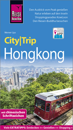 Reise Know-How CityTrip Hongkong von Lips,  Werner