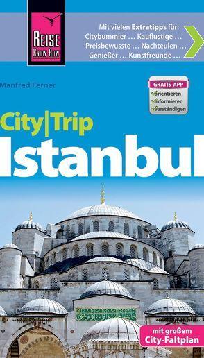 Reise Know-How CityTrip Istanbul von Ferner,  Manfred