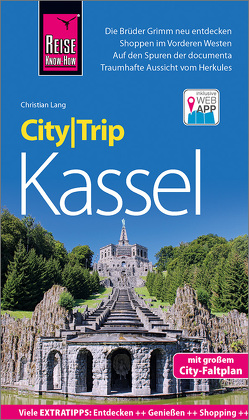 Reise Know-How CityTrip Kassel von Lang,  Christian