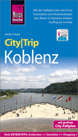 Reise Know-How CityTrip Koblenz von Schenk,  Günter