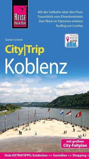 Reise Know-How CityTrip Koblenz von Schenk,  Günter