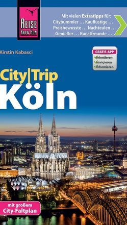 Reise Know-How CityTrip Köln von Kabasci,  Kirstin