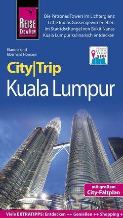 Reise Know-How CityTrip Kuala Lumpur von Homann,  Eberhard, Homann,  Klaudia