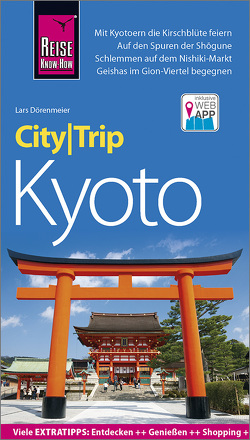 Reise Know-How CityTrip Kyoto von Dörenmeier,  Lars