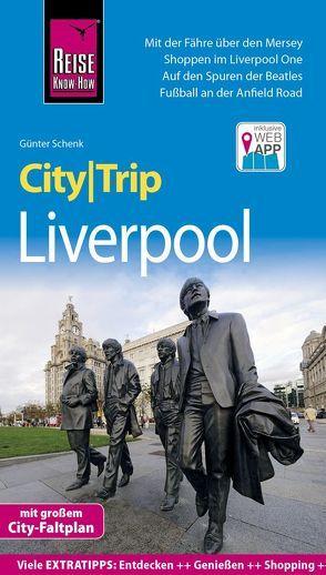 Reise Know-How CityTrip Liverpool von Schenk,  Günter