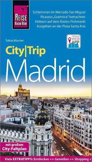 Reise Know-How CityTrip Madrid von Büscher,  Tobias