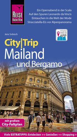 Reise Know-How CityTrip Mailand und Bergamo von Sobisch,  Jens