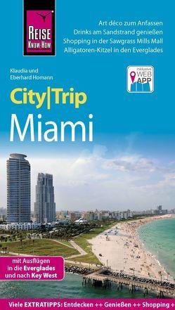 Reise Know-How CityTrip Miami von Homann,  Eberhard, Homann,  Klaudia