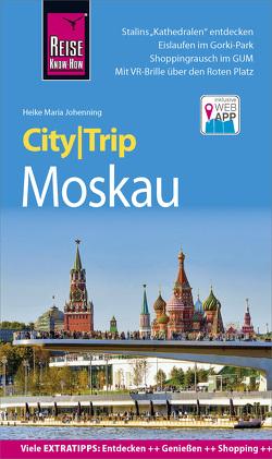 Reise Know-How CityTrip Moskau von Johenning,  Heike Maria