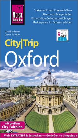 Reise Know-How CityTrip Oxford von Gawin,  Izabella, Schulze,  Dieter