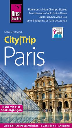Reise Know-How CityTrip Paris von Kalmbach,  Gabriele