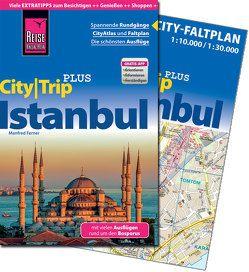 Reise Know-How Reiseführer Istanbul (CityTrip PLUS) von Ferner,  Manfred