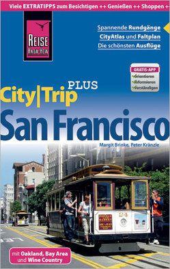 Reise Know-How Reiseführer San Francisco (CityTrip PLUS) von Brinke,  Margit, Kränzle,  Peter