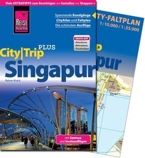 Reise Know-How CityTrip PLUS Singapur von Krack,  Rainer, Werner,  Klaus