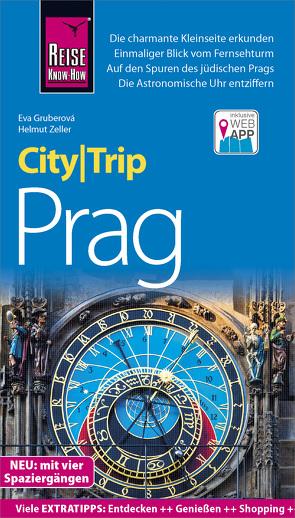 Reise Know-How CityTrip Prag von Gruberová,  Eva, Zeller,  Helmut