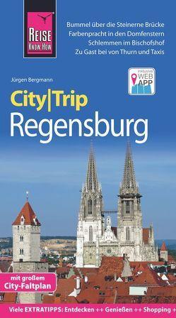 Reise Know-How CityTrip Regensburg von Bergmann,  Jürgen