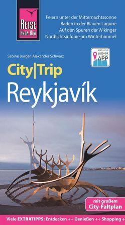 Reise Know-How CityTrip Reykjavík von Bürger,  Sabine, Schwarz,  Alexander