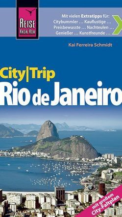 Reise Know-How CityTrip Rio de Janeiro von Ferreira Schmidt,  Kai