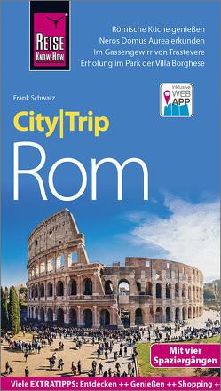Reise Know-How CityTrip Rom von Schwarz,  Frank, Simeoni,  Roberta