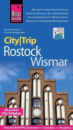 Reise Know-How CityTrip Rostock und Wismar von Kirchmann,  Anne, Morgenstern,  Thomas