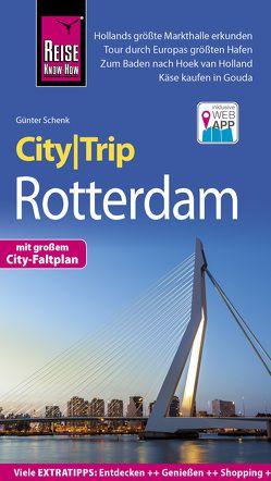 Reise Know-How CityTrip Rotterdam von Schenk,  Günter