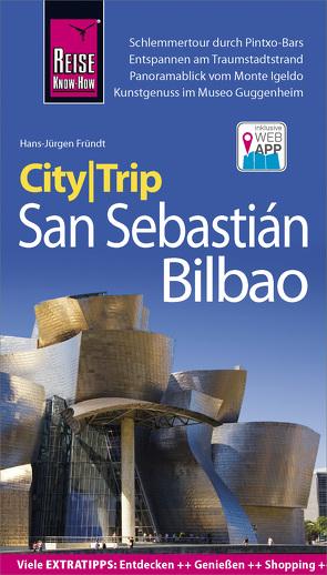 Reise Know-How CityTrip San Sebastián und Bilbao von Fründt,  Hans-Jürgen