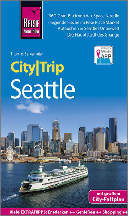 Reise Know-How CityTrip Seattle von Barkemeier,  Thomas