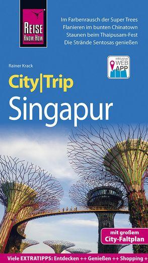Reise Know-How CityTrip Singapur von Krack,  Rainer