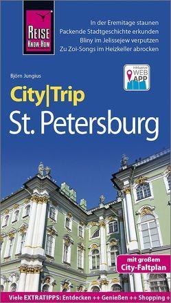 Reise Know-How CityTrip St. Petersburg von Jungius,  Björn