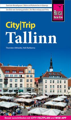 Reise Know-How CityTrip Tallinn von Altheide,  Thorsten, Rahkema,  Heli