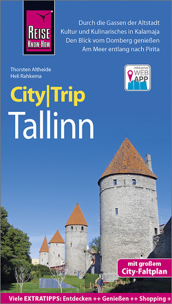 Reise Know-How CityTrip Tallinn von Altheide,  Thorsten, Rahkema,  Heli