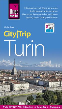 Reise Know-How CityTrip Turin von Geier,  Sibylle