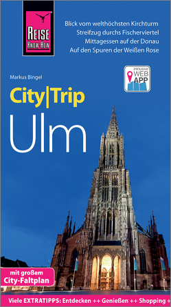 Reise Know-How CityTrip Ulm von Bingel,  Markus