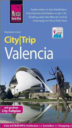 Reise Know-How CityTrip Valencia von Schulz,  Stephanie