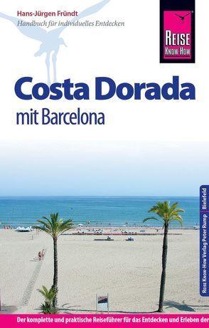 Reise Know-How Costa Dorada  mit Barcelona von Fründt,  Hans-Jürgen