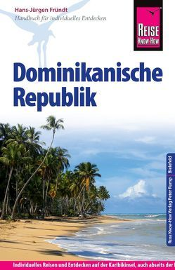 Reise Know-How Dominikanische Republik von Fründt,  Hans-Jürgen