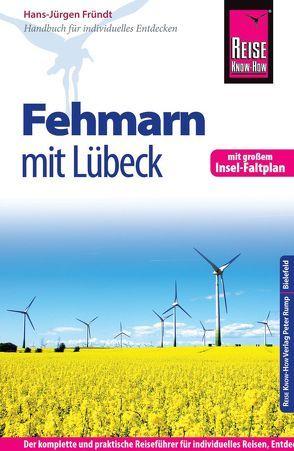 Reise Know-How Fehmarn mit Lübeck inklusive Insel-Faltplan von Fründt,  Hans-Jürgen