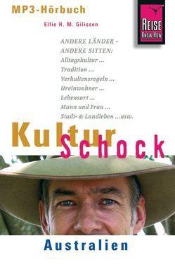 Reise Know-How Hörbuch KulturSchock Australien von Gilissen,  Elfi H. M.
