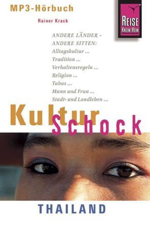 Reise Know-How Hörbuch KulturSchock Thailand von Krack,  Rainer