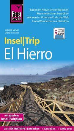 Reise Know-How InselTrip El Hierro von Gawin,  Izabella, Schulze,  Dieter