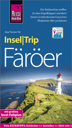Reise Know-How InselTrip Färöer von Titz,  Jörg-Thomas