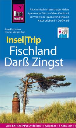 Reise Know-How InselTrip Fischland, Darß, Zingst von Kirchmann,  Anne, Morgenstern,  Thomas
